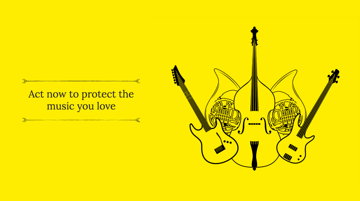 'Act now to protect the music you love' on yellow background